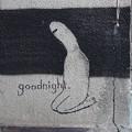 おやすみなさいって・・・