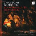 グラウプナー (1683-1760) 九つの傑作カンタータ ~降誕祭オラトリオのように~